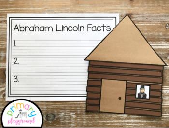Abraham Lincoln Log Cabin Craft With Writing Prompts Pages