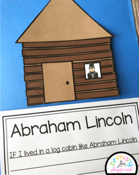 Abraham Lincoln Log Cabin Craft With Writing Prompts/Pages