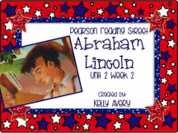 Abraham Lincoln Reading Street 2nd Grade 2.2