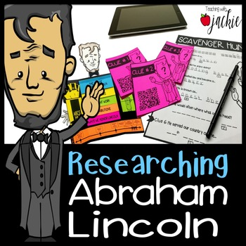 Abraham Lincoln: QR Code Scavenger Hunt & Research Lap Boo