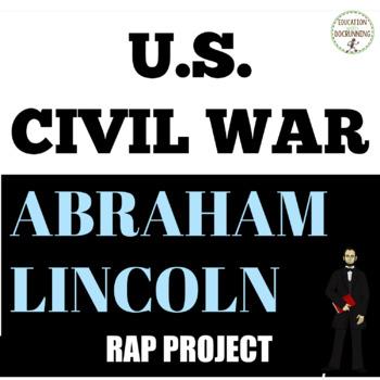 Abraham Lincoln Rap Project EDITABLE