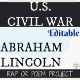 Abraham Lincoln Rap Project for US Civil War EDITABLE
