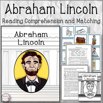 Abraham Lincoln Reading Comprehension and Matching
