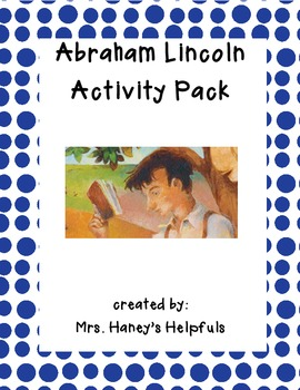 Abraham Lincoln -- Reading Street 2nd Grade