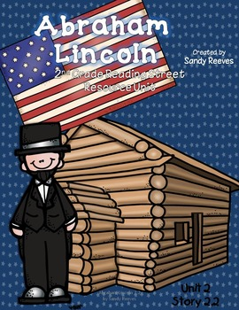 Abraham Lincoln Reading Street 2nd Grade Unit 2 Story 2