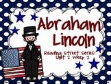 Abraham Lincoln {Reading Street Series Grade 2}