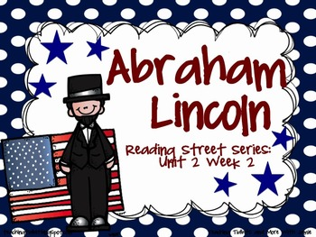 Abraham Lincoln {Reading Street Series Grade 2}