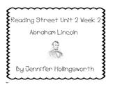 Abraham Lincoln Reading Street Unit 2 Week 2