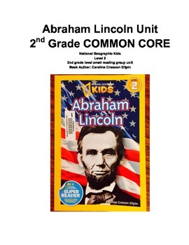 Abraham Lincoln Reading Unit, 2nd Grade COMMON CORE