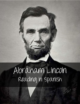 Abraham Lincoln Reading in Spanish