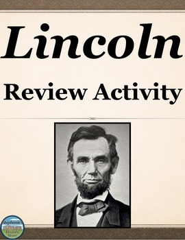 Abraham Lincoln Timeline Review