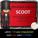 Abraham Lincoln SCOOT Simple, Compound, Complex Sentences