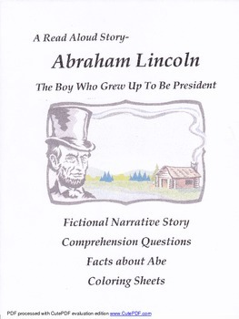 Abraham Lincoln:  The Boy Who Grew Up To Be President