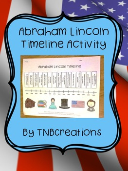 Abraham Lincoln Timeline Activity