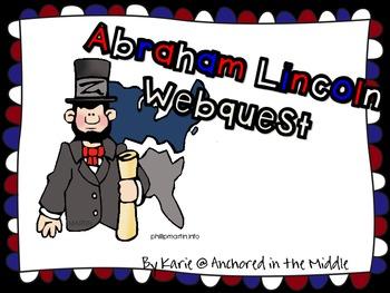 Abraham Lincoln Webquest Scavenger Hunt
