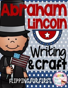 Abraham Lincoln Writing & Craft