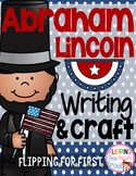 Abraham Lincoln Writing & Craft