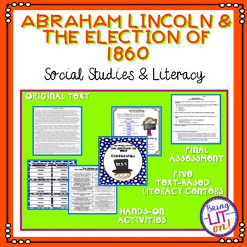 Abraham Lincoln and the Election of 1860 - Reading Centers and Assessment