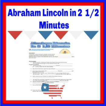Abraham Lincoln in 2 & 1/2 Minutes