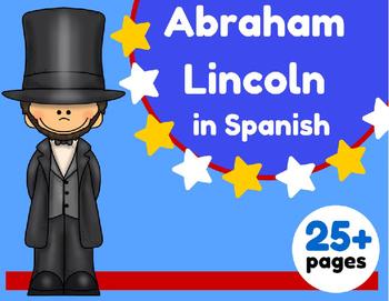 Abraham Lincoln in Spanish (Dia de los presidentes) Espanol- Unit