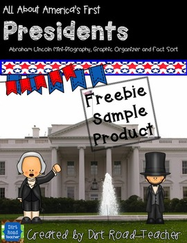Abraham Lincoln  mini-biography & President fact sort