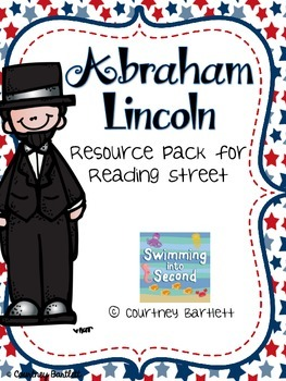 """""""Abraham Lincoln"""" (resources for Reading Street)"""