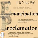 Emancipation Proclamation - Civil War - Do-Now