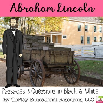 President Abraham Lincoln Comprehension Passages and Questions black and white