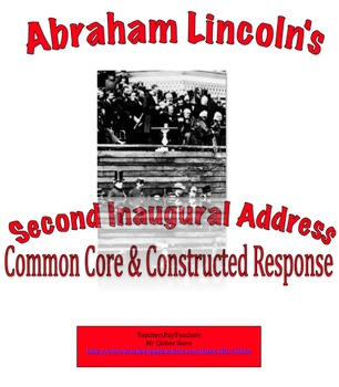 Abraham Lincoln's 2nd Inaugural Address, Common Core & Constructed Response, DBQ