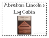 Abraham Lincoln's Log Cabin Art Project
