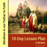 Abraham is Our Father in Faith 8-Day Lesson Planning Guide