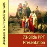 Abraham is our Father in Faith PPT