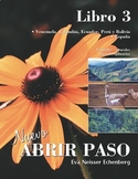 Spanish 3 - Culture for entire year - Interdisciplinary -Abrir paso Libro 3