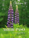 Spanish 4 - Culture for entire year - Interdisciplinary -Abrir paso Libro 4