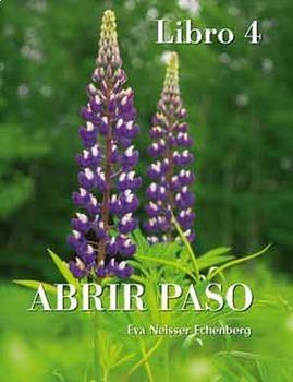 Spanish 4 - Culture for entire year - Interdisciplinary -Abrir paso Libro 4