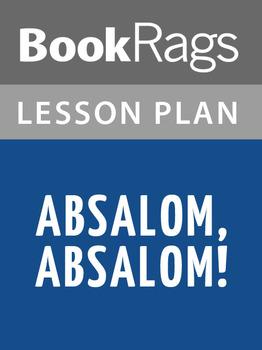 Absalom, Absalom! Lesson Plans