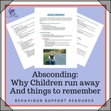 Absconding - Why Children Run Away and Things to Remember....