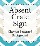 Absent Crate Sign
