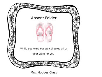 Absent Day Flip Flop Folders