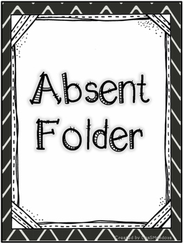 absent folder covers chalkboard chevron by lisasmendoza tpt