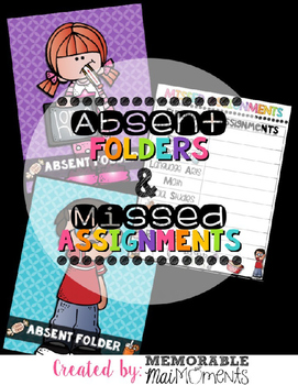 Absent Folders & Missed Assignments