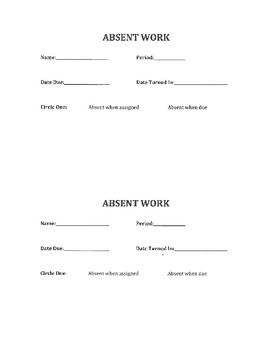 Absent/Late work forms