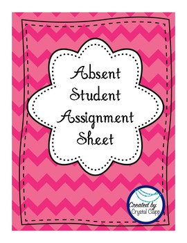 Absent Student Assignment Sheet