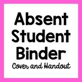 Absent Student Binder Cover and Handouts