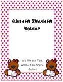 Absent Student Folder Cover~ Valentine Teddy Bear