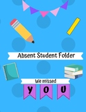 Absent Student Folder Cover and Instruction Sheet