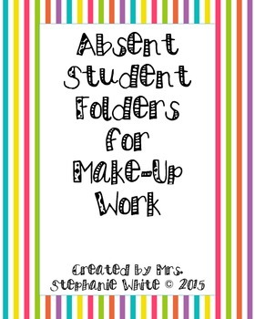 Absent Student Folders for Make-Up Work