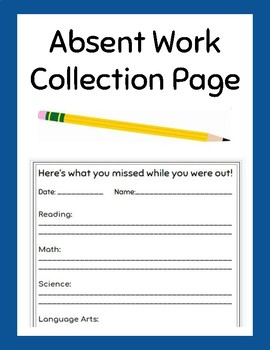 Absent Student Work Collection