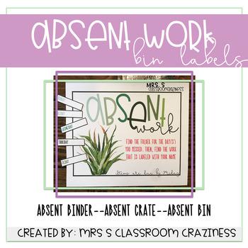 Absent Work Bin Labels