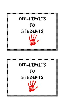 Absent Work Bin Sign & Off Limits to Students Signs